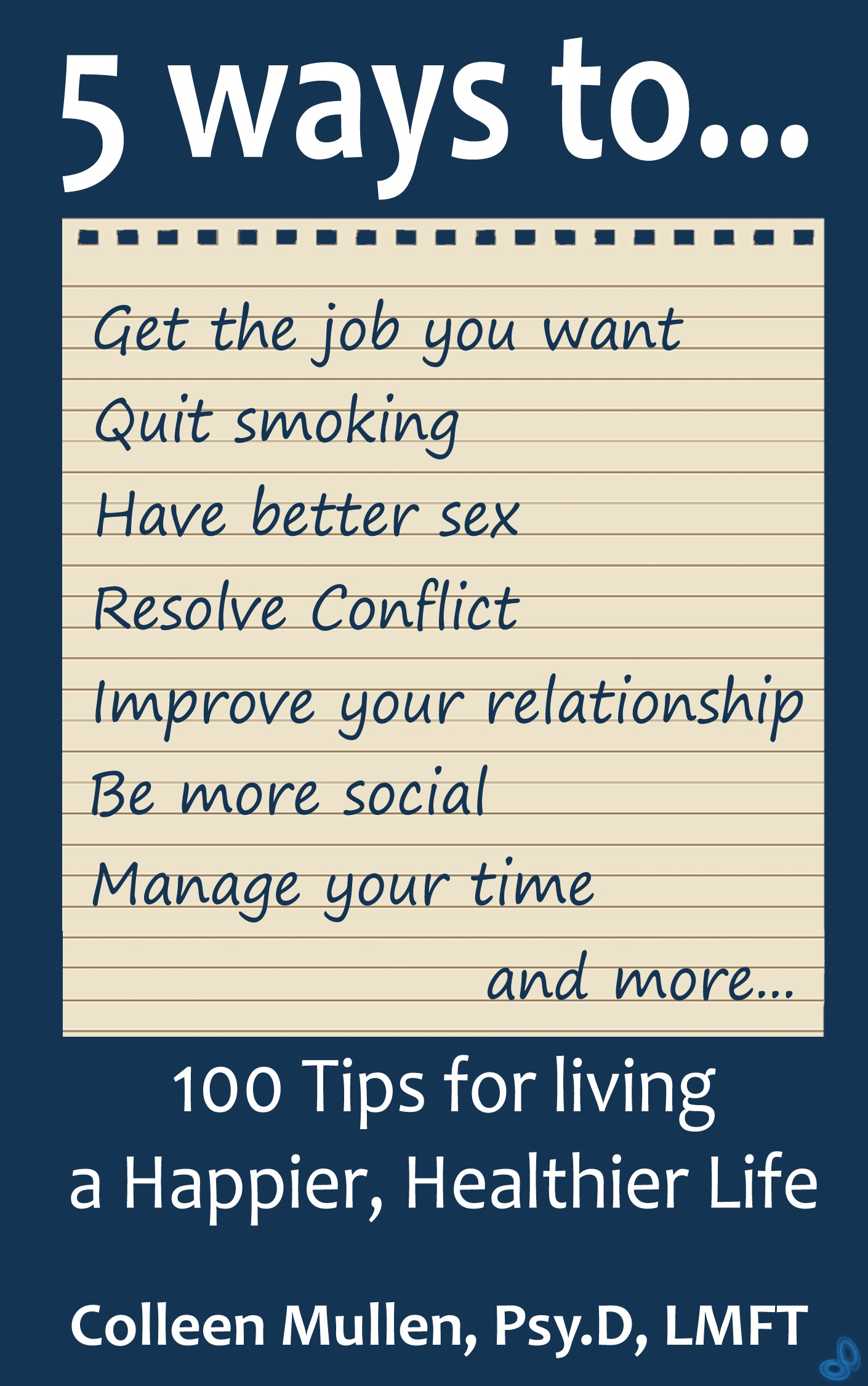 100 tips for living a happier healthier life
