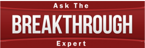 Ask the breakthrough expert