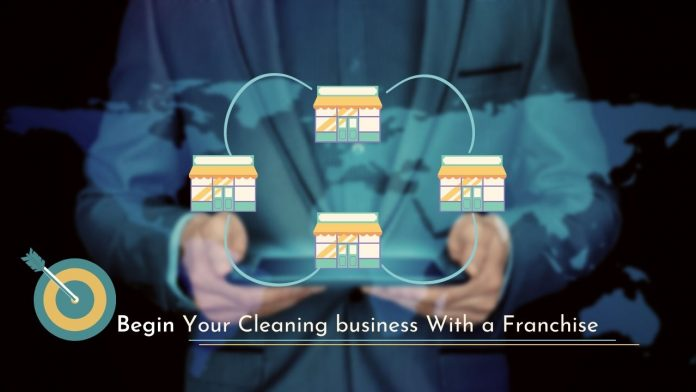 Why to Start a Cleaning Business with a Franchise?